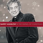 Barry Manilow In The Swing Of Christmas