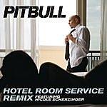 Pitbull Hotel Room Service Remix (Single)(Featuring Nicole Scherzinger)