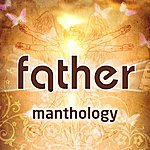 Father Manthology