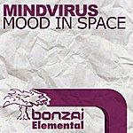Mindvirus Mood In Space