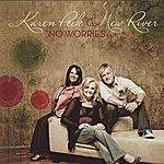 Karen Peck & New River No Worries