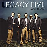 Legacy Five Just Stand