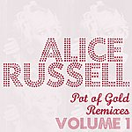 Alice Russell Pot Of Gold Remixes - Vol. 1