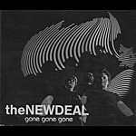 The New Deal Gone Gone Gone
