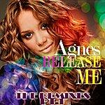 Agnes Release Me Remixes Pt.1