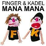 The Finger Mana Mana