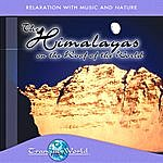 Dave Miller Tranquil World - The Himalayas: On The Roof Of The World