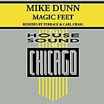 Mike Dunn Magic Feet (2-Track Single)