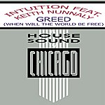 Intuition Greed (When Will The World Be Free) (Feat. Keith Nunnally)(Single)