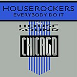 The House Rockers Everybody Do It (Single)