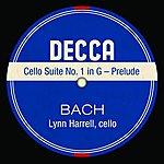 Lynn Harrell Cello Suite No. 1 In G - Prelude (Single)