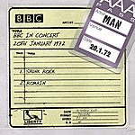 Man Man - Bbc In Concert (20th January 1972)