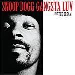 Snoop Dogg Gangsta Love (Edited)(Single)(Feat. The Dream)