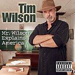 Tim Wilson Mr. Wilson Explains America (Parental Advisory)