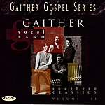 Gaither Vocal Band Southern Classics Vol. 2