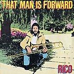 Rico That Man Is Forward