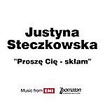 Justyna Steczkowska Prosze Cie-Sklam (Single)