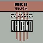 MK II Used By Dj (Vocal Mix) (Single)