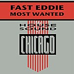 Fast Eddie Most Wanted