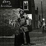 D-Boy Broken (3-Track Maxi-Single)
