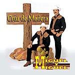 Miguel Y Miguel Cruz De Madera (US Version)