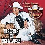 Paco Barron Y Sus Norteños Clan Norteños De Media Noche (US Version)
