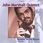 John Marshall Dreamin' On The Hudson