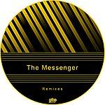 The Messenger The Messenger Remixes