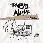 Big Nasty The Sticks