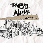 Big Nasty Downtown