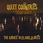 Quiet Countries The Karate Williams Diaries