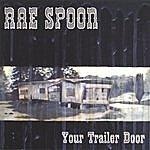 Rae Spoon Your Trailer Door