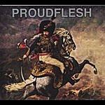 Proud Flesh Proudflesh