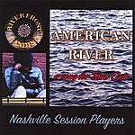 Nashville Session Players American River A Song For Tara Cole