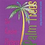 The Raisin Pickers Palm Trees