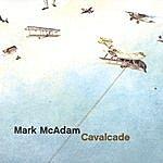Mark McAdam Cavalcade