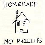 Mo Phillips Homemade