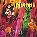 The Mumps Fatal Charm