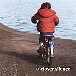 One Way A Closer Silence