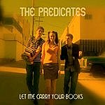 The Predicates Let Me Carry Your Books