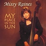 Missy Raines My Place In The Sun