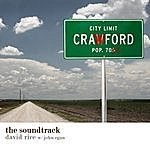 David Rice Crawford: The Soundtrack