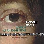 Randall Woolf Women At An Exhibition