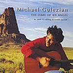 Michael Gulezian The Dare Of An Angel
