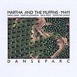 Martha & The Muffins Danseparc