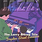 Larry Brown Dryden Street Sessions