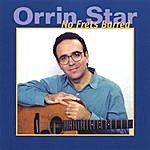 Orrin Star No Frets Barred