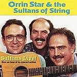 Orrin Star Sultans Live!