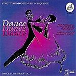 Bobby Cole Dance Dance Dance - Dance Club Series Vol. 3