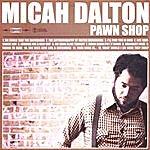 Micah Dalton Pawnshop